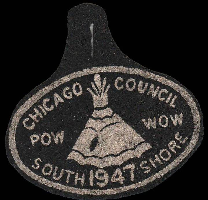 BADGE - CHICAGO - SOUTH SHORE POW WOW - BOY SCOUTS - 1947